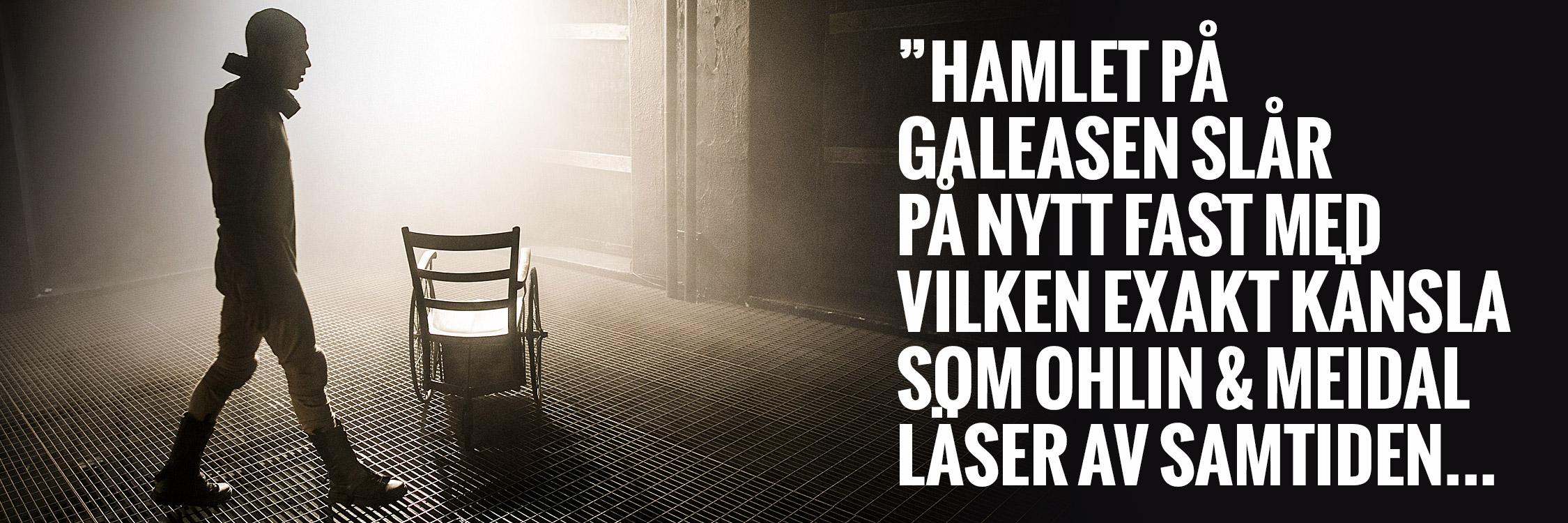 hamlet galeasen